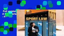 Full version  Sport Law: A Managerial Approach: A Managerial Approach  Best Sellers Rank : #1