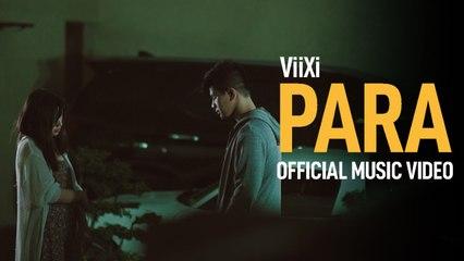 ViiXi - Para (Official Music Video)