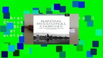Library  Planting Missional Churches: Your Guide to Starting Churches that Multiply - Ed Stetzer