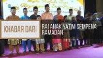 Khabar Dari Johor: Rai anak yatim sempena Ramadan