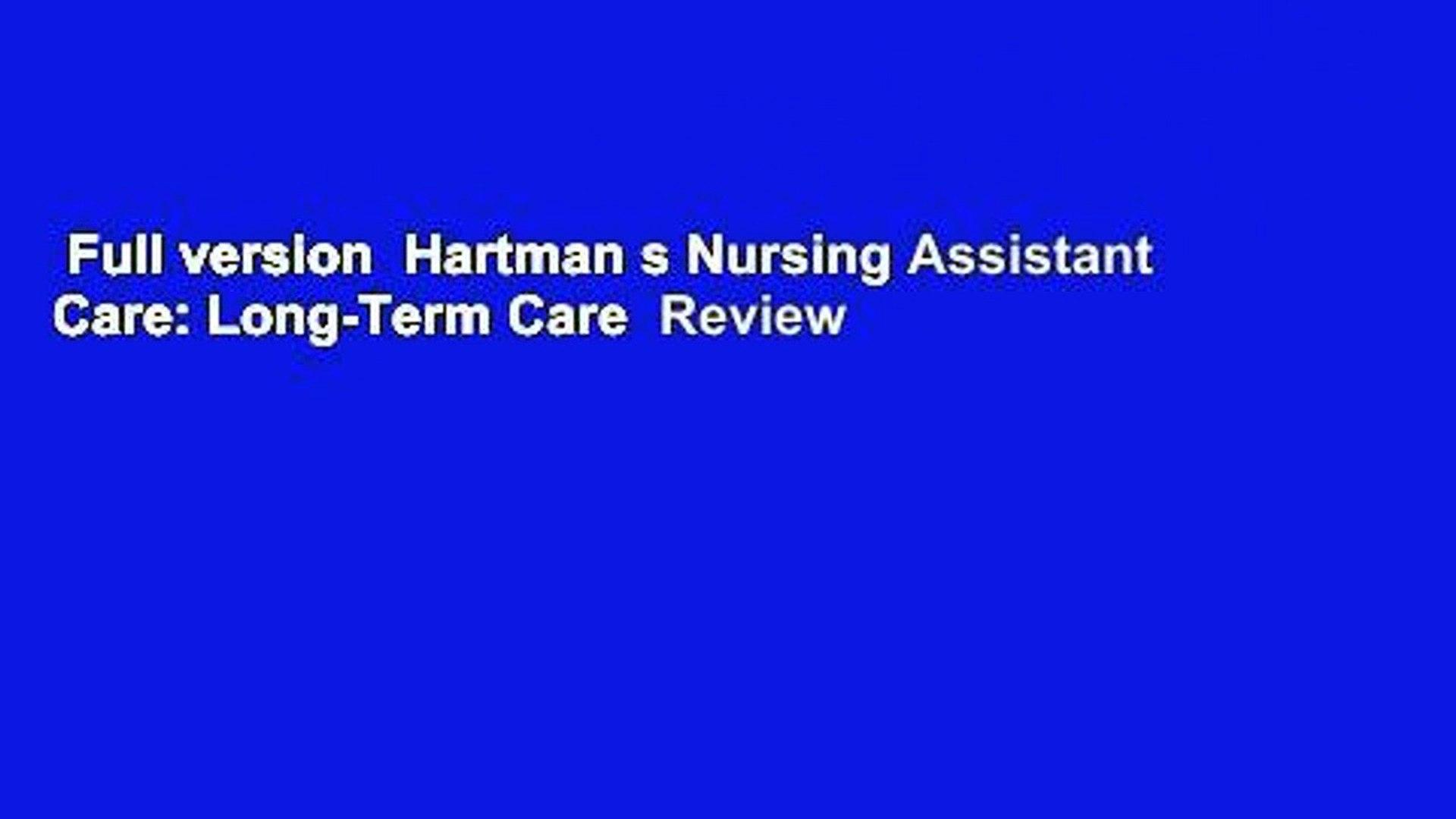Full version  Hartman s Nursing Assistant Care: Long-Term Care  Review