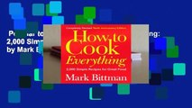 Popular to Favorit  How to Cook Everything: 2,000 Simple Recipes for Great Food by Mark Bittman