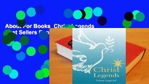 About For Books  Christ Legends  Best Sellers Rank : #5