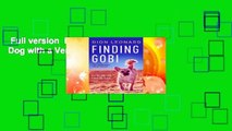 Full version  Finding Gobi: A Little Dog with a Very Big Heart Complete