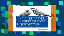 Best Ebook Designing Distributed Systems For Kindle Video Dailymotion