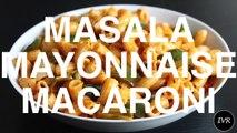 Masala Macaroni Recipe - Macaroni Pasta - Mayo Macaroni - Quick Veg Masala Macaroni Recipe