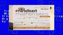 Trial New Releases  Mindset Mathematics: Visualizing and Investigating Big Ideas, Grade 5 by Jo