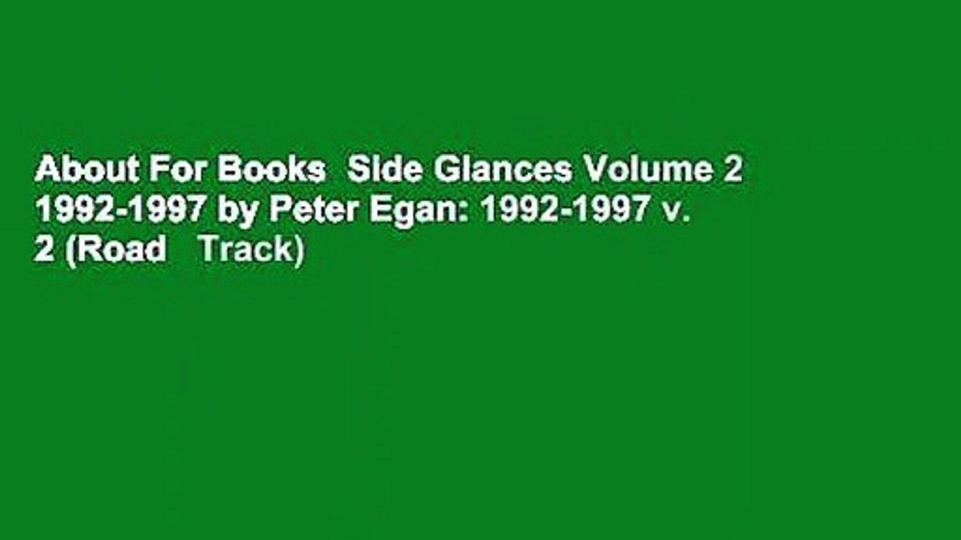 About For Books  Side Glances Volume 2 1992-1997 by Peter Egan: 1992-1997 v. 2 (Road   Track)
