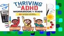 Online Thriving with ADHD Workbook for Kids: 60 Fun Activities to Help Children Self-Regulate,
