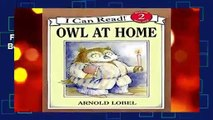 Full E-book  Owl at Home (I Can Read Books: Level 2) Complete