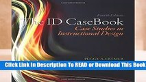 Full E-book The ID CaseBook: Case Studies in Instructional Design  For Kindle