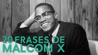 20 Frases de Malcom X ✊   Defensor de los derechos afroamericanos