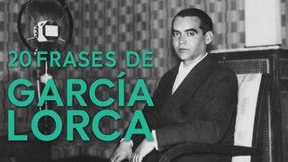 20 Frases de García Lorca   | Dramaturgo, poeta y combatiente