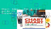 Chart Smart: The A-to-Z Guide to Better Nursing Documentation