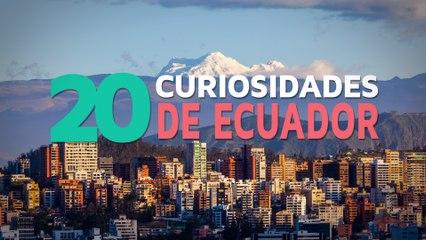 20 Curiosidades de Ecuador    El país de los 4 mundos