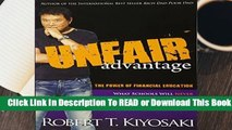 Full E-book Unfair Advantage: The Power of Financial Education  For Online