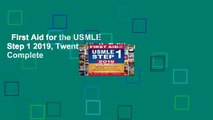 First Aid for the USMLE Step 1 2019, Twenty-Ninth Edition Complete