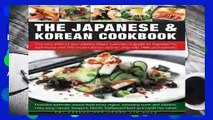 Review  The Japanese   Korean Cookbook: The Very Best of Two Classic Asian Cuisines: A Guide to
