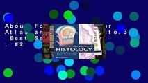 About For Books  Color Atlas and Text of Histology  Best Sellers Rank : #2