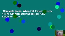 Complete acces  When Fall Fades: Volume 1 (The Girl Next Door Series) by Amy Leigh Simpson