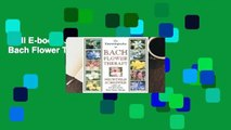 Full E-book  The Encyclopedia of Bach Flower Therapy  For Kindle