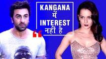 Ranbir Kapoor React's To Kangana's Statement On GF Alia Bhatt