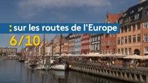 Sur les routes de l'Europe (6/10) : Copenhague et le Danemark
