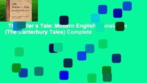 The Miller s Tale: Modern English Translation (The Canterbury Tales) Complete