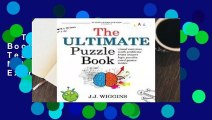 The Ultimate Puzzle Book: Mazes, Brain Teasers, Logic Puzzles, Math Problems, Visual Exercises,