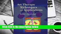 Art Therapy Techniques and Applications  Best Sellers Rank : #1