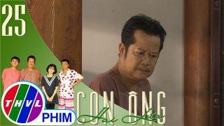 THVL Con ong Hai Lua Tap 25 4 Ong Hai Lua tuc gian khi biet