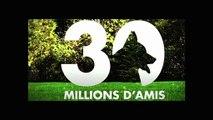 30 Millions d'amis - Générique complet version longue