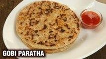 Simple Gobi Paratha Recipe - Punjabi Paratha Recipe - How To Make Gobi Paratha At Home - Varun