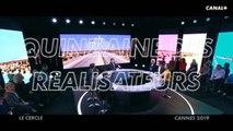 """Cannes 2019 : présentation de la sélection """"Quinzaine des Réalisateurs"""" - Le Cercle """"Spécial Cannes 2019"""" du 10/05"""