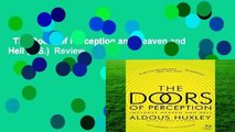 The Doors of Perception and Heaven and Hell (P.S.)  Review