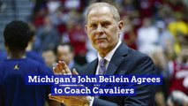 Michigan's John Beilein Agrees to Coach Cavaliers