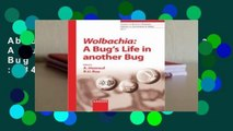 About For Books  Wolbachia: A Bug's Life in Another Bug  Best Sellers Rank : #4