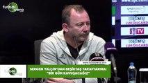 """Sergen Yalçın'dan Beşiktaş taraftarına: """"Bir gün kavuşacağız"""""""
