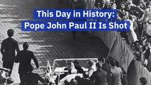 Remembering The Day Pope John Paul II Was Shot
