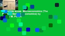 Complete acces  Microeconomics (The Pearson Series in Economics) by Jeffrey M. Perloff