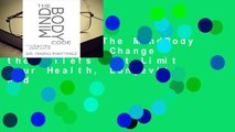 Full E-book The MindBody Code: How to Change the Beliefs that Limit Your Health, Longevity, and