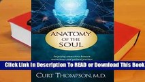 Online Anatomy of the Soul: Surprising Connections Between Neuroscience and Spiritual Practices