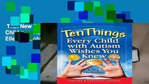 Trial New Releases  Ten Things Every Child with Autism Wishes You Knew by Ellen Notbohm