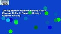 [Read] Storey s Guide to Raising Sheep (Storeys Guide to Raising) (Storey s Guide to Raising