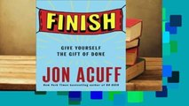 Full version  Finish: Give Yourself the Gift of Done  For Kindle