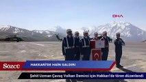 Şehit Jandarma Uzman Çavuş Volkan Demirci için Hakkari'de tören düzenlendi
