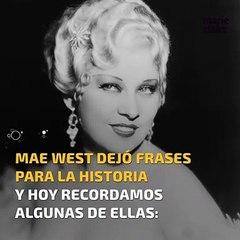 Las 10 Mejores Frases De Mae West