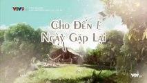 Xem Phim Cho Đến Ngày Gặp Lại Tập 40 (Lồng Tiếng) - Phim Philippines