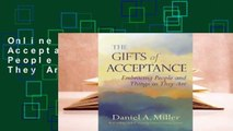 Online The Gifts of Acceptance: Embracing People and Things as They Are  For Free