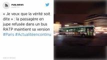 « Je veux que la vérité soit dite » : la passagère en jupe refusée dans un bus RATP maintient sa version
